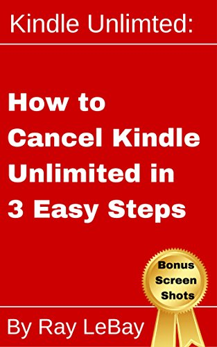 Kindle Unlimited: How to Cancel Kindle Unlimited in 3 Easy Steps! (Help Series Book 1) (English Edition)