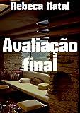 Avaliação final (Portuguese Edition)