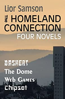 The Homeland Connection: Four Novels by [Samson, Lior]