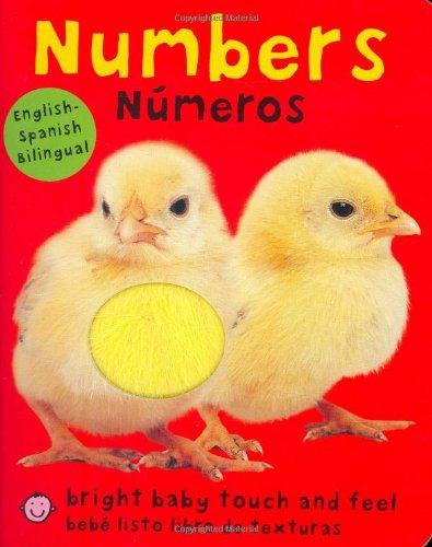 Numbers/Numeros (Bright Baby Touch & Feel Numeros / Bebe Listo Libro De Texturas)