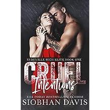 Cruel Intentions: A Dark High School Bully Romance (Rydeville High Elite Book 1) (English Edition)