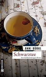 Schwarztee: Kriminalroman (Kriminalromane im GMEINER-Verlag)