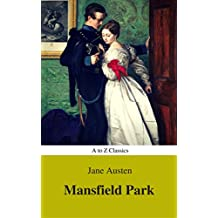 Mansfield Park (Best Navigation, Active TOC) (A to Z Classics)