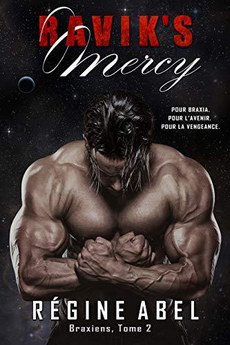 Ravik's Mercy (Braxiens t. 2) par