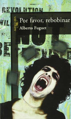 Por favor rebobinar por Alberto Fuguet