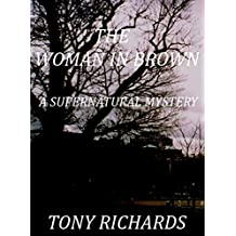 The Woman in Brown: A Supernatural Mystery