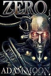Zero: Mech. Chronicles: Volume 1 by Adam Moon (2015-12-15)