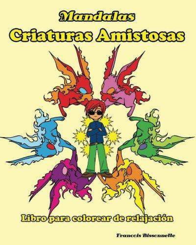 Mandalas Criaturas Amistosas: Libro para colorear de relajación