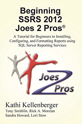 Download Beginning Ssrs 2012 Joes 2 Pros R A Tutorial For