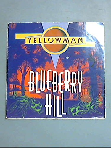 Blueberry Hill / Young Girl Be Wise LP par Yellowman