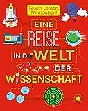 Eine Reise in die Welt der Wissenschaft: Lesen, Lernen, Mitmachen! - Parragon GmbH