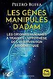Les gènes manipulés d'Adam: Les origines humaines à travers l'hypothèse de l'intervention biogénétique