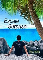 Escale surprise