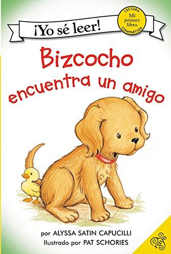 Bizcocho Encuentra un Amigo (Yo Se Leer!) por Alyssa Satin Capucilli