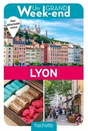 Un grand week-end à Lyon (1Plan détachable)