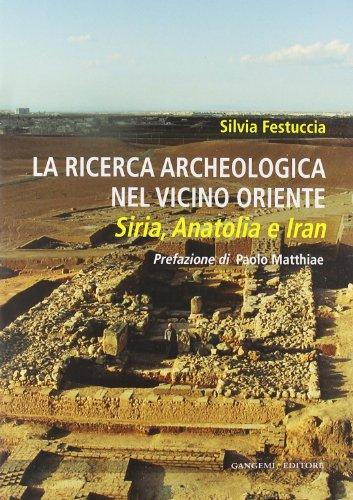 La ricerca archeologica nel vicino Oriente (Arti visive, architettura e urbanistica)