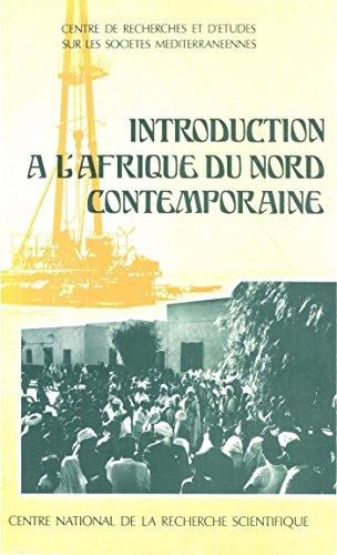 Lire Introduction à l'Afrique du Nord contemporaine pdf