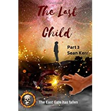 The Last Child Part 3: A Contemporary Horror thriller steeped in occult and supernatural mystery