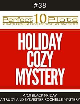 Perfect 10 Holiday Cozy Mystery Plots #38-4