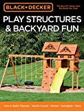 Best Black & Decker table saws - Black & Decker Play Structures & Backyard Fun: Review