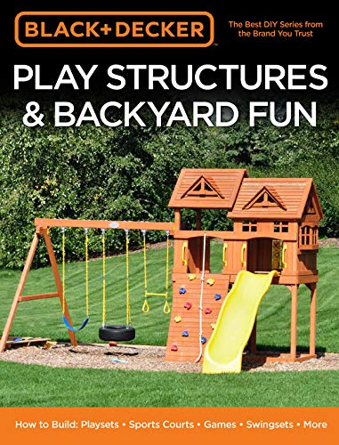 Black & Decker Play Structures & Backyard Fun -