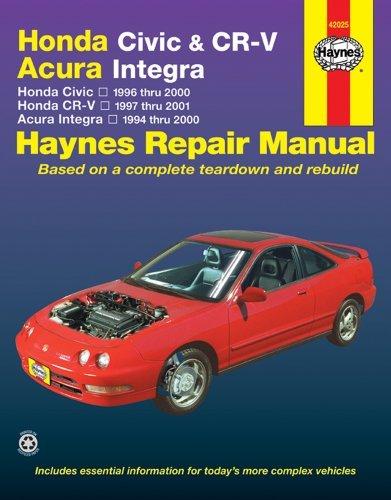 Honda Civic & CR-V - Acura Integra: Honda Civic - 1996 thru 2000 - Honda CR-V - 1997-2001 - Acura Integra 1994 thru 2000 by Larry Warren (2005-10-21) - 1998 Honda Acura