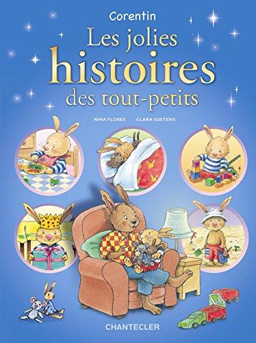 Corentin Les jolies histoires des tout-petits: Pour les enfants à partir de 2 ans