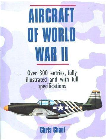 Aircraft of World War Two (Expert Guide S.)