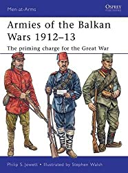 Armies of the Balkan Wars 1912-13: The priming charge for the Great War (Men-at-Arms)