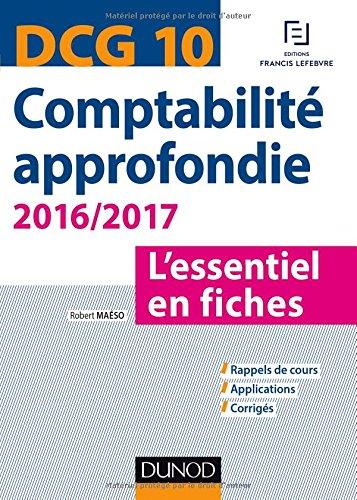 DCG 10 - Comptabilité approfondie 2016/2017 - 6e éd. - L'essentiel en fiches