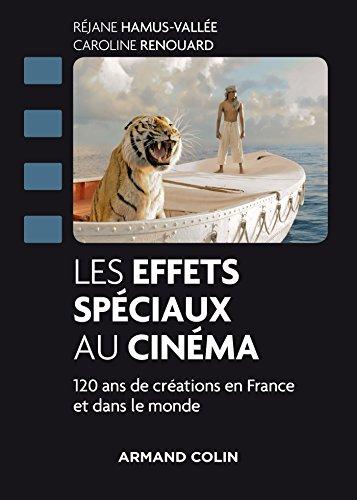 Les effets spciaux au cinma - 120 ans de crations en France et dans le monde