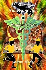 The Ravens of Fairbourne Hall: Pandora's Star Book 1 Paperback