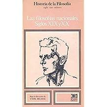 Historia de la filosofía: Las filosofías nacionales. Siglos XIX y XX. Vol. 9