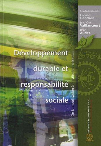 Développement durable et responsabilité sociale : De la mobilisation à l'institutionnalisation