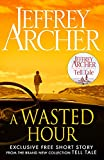 #8: A Wasted Hour