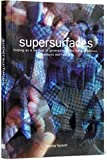 Supersurfaces: Folding as a Method of Generating Forms for Architecture, Products and Fashion: Folding as a Form Generaion Method in Architecture