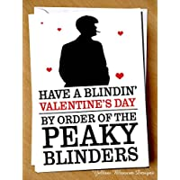 Thomas Shelby Peaky Blinders Funny Comical Blindin' Valentines Day Husband Hubby Boyfriend Fiance Partner Lover Alternative Naughty Adult Fun Joke Hilarious Valentine's Day Card