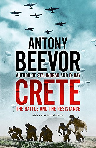 Crete: The Battle and the Resistance por Antony Beevor