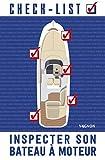 Inspecter son bateau à moteur...