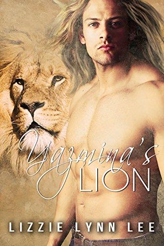 Yazmina's Lion (Lions of the Serengeti Book 4) (English Edition) - Serengeti Vier