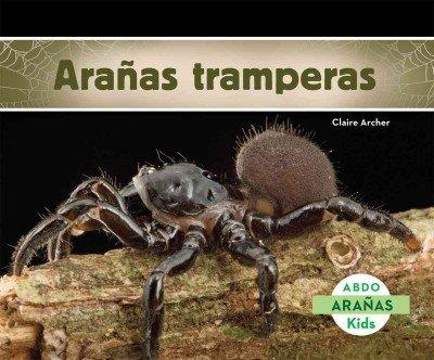Aranas Tramperas (Aranas / Spiders) por Claire Archer