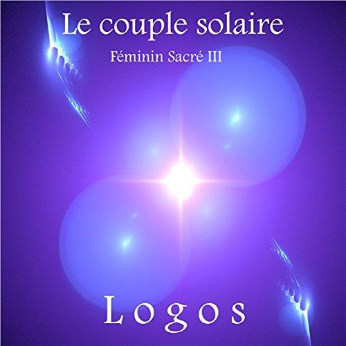 Couple solaire - Féminin sacré III - CD