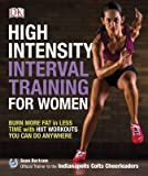 [(High-Intensity Interval Training for Women : Burn More Fat in Less Time with Hiit Workouts You Can Do Anywhere)] [By (author) Sean Bartram] published on (May, 2015)