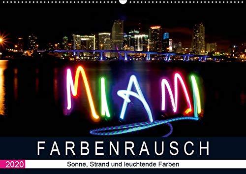 Farbenrausch in Miami Beach (Wandkalender 2020 DIN A2 quer): Miami Beach: Sonne, Strand und leuchtende Farben (Monatskalender, 14 Seiten ) (CALVENDO Orte)