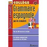 Bordas langues : Grammaire espagnole par les exercices, collège