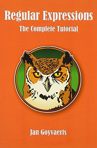 Regular Expressions: The Complete Tutorial por Jan Goyvaerts