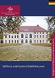Schloss und Garten Schönhausen (Königliche Schlösser in Berlin, Potsdam und Brandenburg)