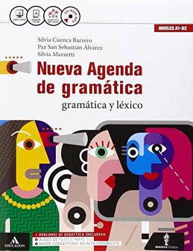 Nueva agenda de gramatica. Con Ottavino verbi. Per le Scuole superiori. Con CD Audio formato MP3. Con e-book. Con espansione online