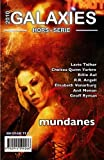 Galaxies, N° HS 2010 : Mundanes