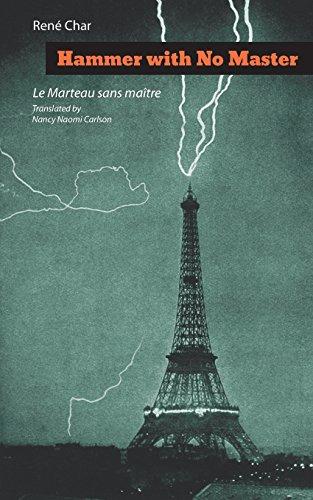 Hammer With No Master / Le Marteau sans Maitre: Poems par Rene Char